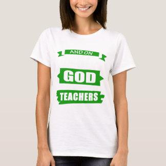 God Created Teacherd T-Shirt