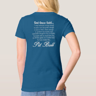 God Created The Pit Bull T-Shirt