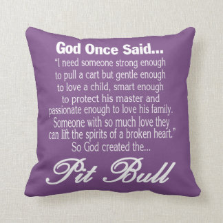 God Created The Pit Bull Throw Pillow