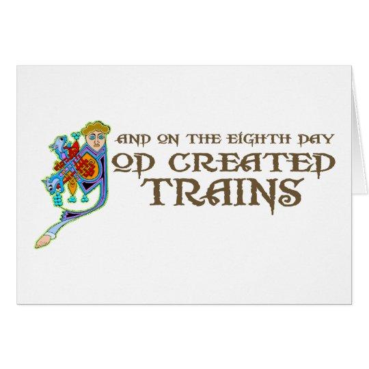 God Created Trains Card