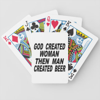 God Created Woman Then Man Created Beer Bicycle Playing Cards