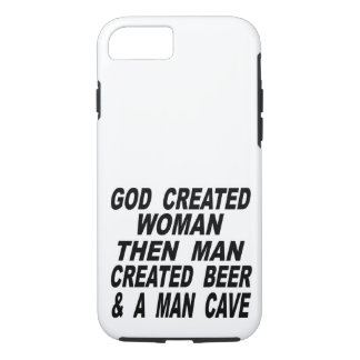 God Created Woman Then Man Created Beer & Man Cave Case-Mate iPhone Case