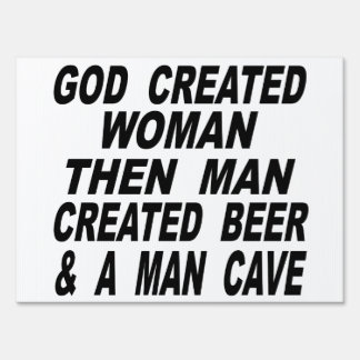 God Created Woman Then Man Created Beer & Man Cave Sign