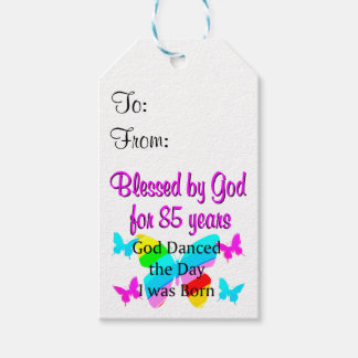 GOD DANCED THE DAY I WAS BORN 85TH BIRTHDAY PACK OF GIFT TAGS