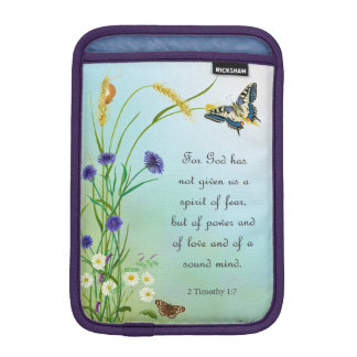 God didn't give us a spirit of fear 2 Timothy 1 iPad Mini Sleeve