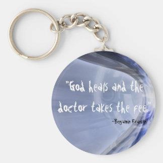 """""""God > Doctor"""" Basic Round Button Keychain"""