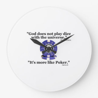 """God Does Not Play Dice..."" Large Clock"