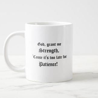 God, Grant Me Strength Giant Coffee Mug