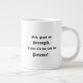 God, Grant Me Strength Large Coffee Mug