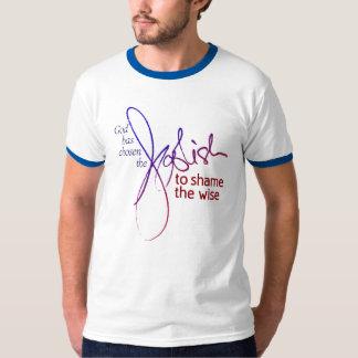 God Has Chosen The Foolish T-Shirt