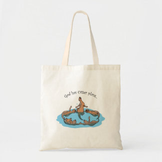 God Has Otter plans... tote bag