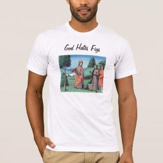 God Hates Figs T-Shirt