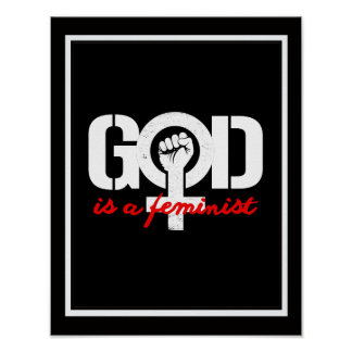 GOD IS A FEMINIST --  white - Poster