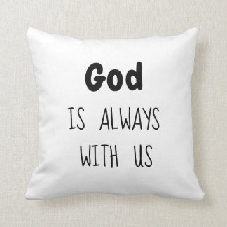 God is always with us Pillow - Redeemed by Love