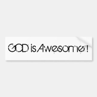 GOD is Awesome ! Bumper Sticker