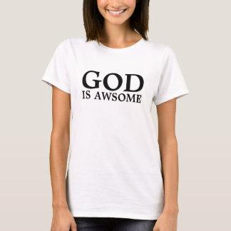 GOD IS AWSOME T-Shirt