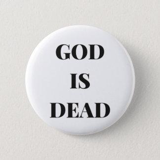 God is dead 2 inch round button