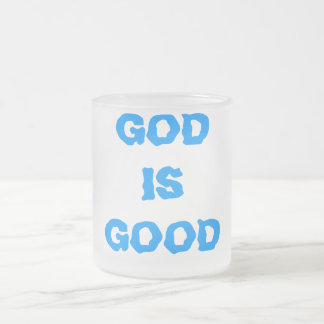 GOD IS GOOD 10 OZ FROSTED GLASS COFFEE MUG