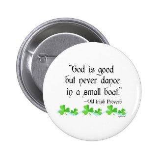 God is good 2 inch round button