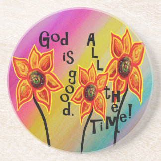 God is Good All the Time Coaster