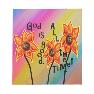 God is Good All the Time Notepad