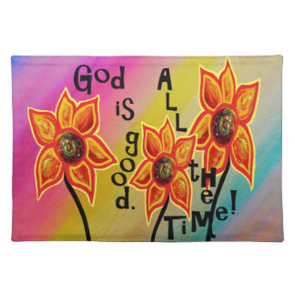 God is Good All the Time Placemat