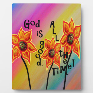 God is Good All the Time Plaque