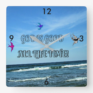God Is Good All The Time Square Wall Clock