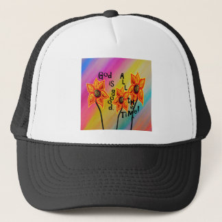 God is Good All the Time Trucker Hat