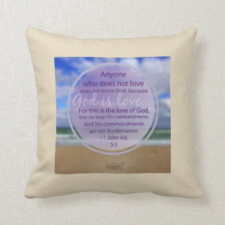 God is love - 1 John 4:8 and 5:3 Throw Pillow