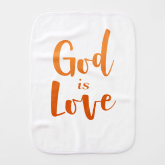 God is Love – Spiritual and Religious Baby Burp Cloth