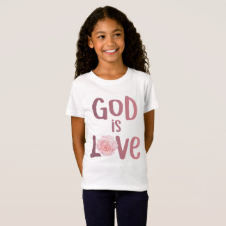 God is Love – Spiritual and Religious - Girl Shirt