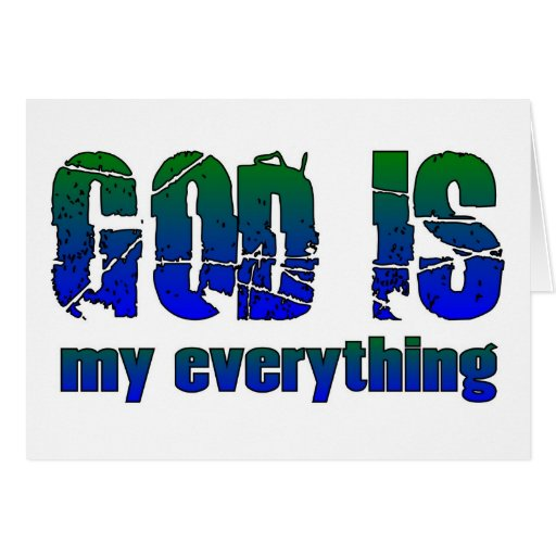God is my everything Christian saying Card