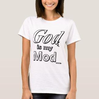 God is my Mod T-Shirt