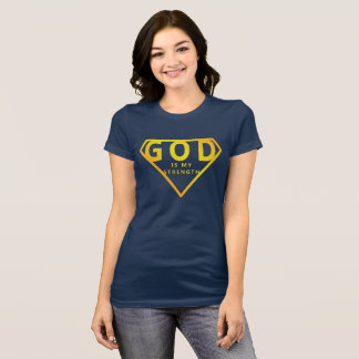 God is My Strength T-Shirt
