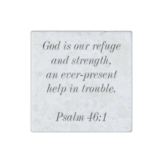 God is our refuge and strength, Psalm 46:1 Stone Magnets