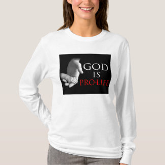 God is Pro-Life T-Shirt