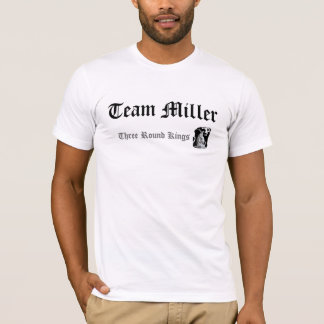 God is Team Miller, Three Round Kings T-Shirt