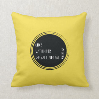 """God is within her she will not fail"" Psalms Throw Pillow"