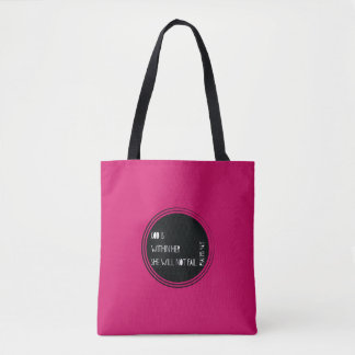 """God is within her she will not fail"" Psalms Tote Bag"
