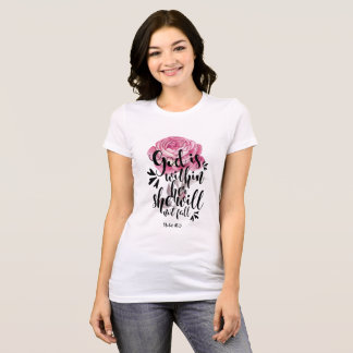 God is Within Her She will not Fall ~ Psalm 46:5 T-Shirt
