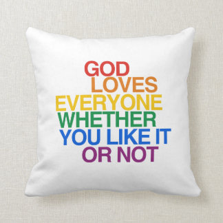 GOD LOVES EVERYONE - THROW PILLOWS