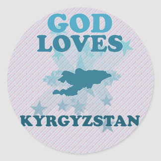 God Loves Kyrgyzstan Classic Round Sticker