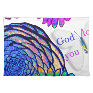 God loves you and me! placemat