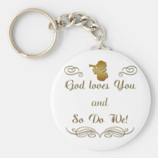 God Loves You and so do we Key Chain