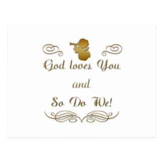 God Loves You, and so do we! Postcard