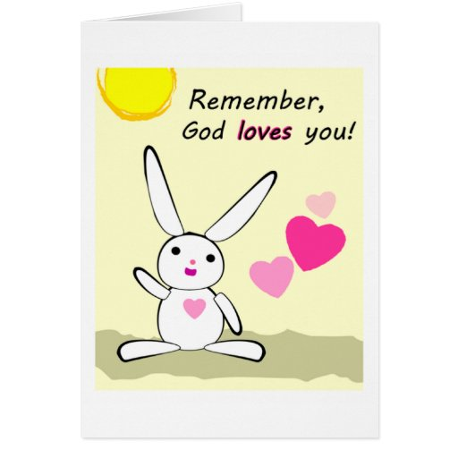 God loves you hearts and bunny Christian gift Card