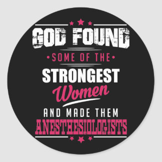 God Made Anesthesiologists Hilarious Profession D Classic Round Sticker