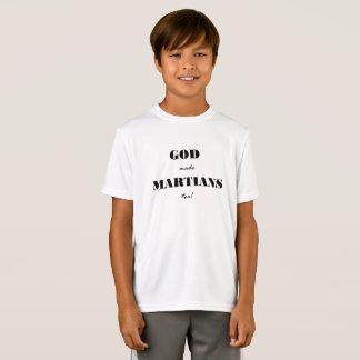 god made martians too T-Shirt