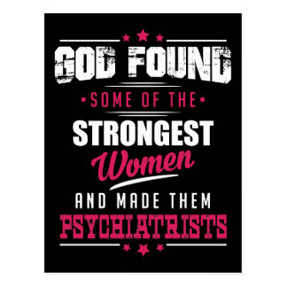 God Made Psychiatrists Hilarious Profession Design Postcard